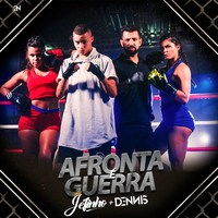 Afronta É Guerra (Feat. Dennis DJ)