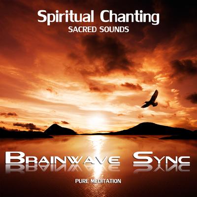 ONErpm: Spiritual Chanting: Sacred Gregorian, Indian, Zen Chants and