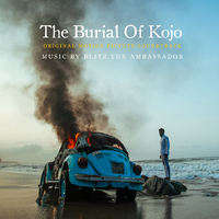 The Burial of Kojo (Original Motion Picture Soundtrack)