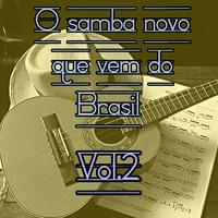 O Samba Novo Que Vem do Brasil, Vol. 2