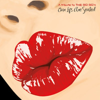 Our Lips Are Sealed - A Tribute to THE GO GO's