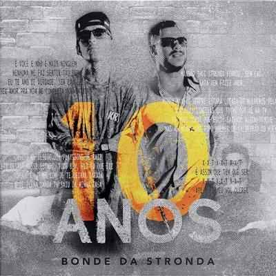STRONDA DA TODAS AS ERA NOVA BAIXAR MUSICAS DO BONDE