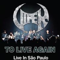 To Live Again Live in São Paulo