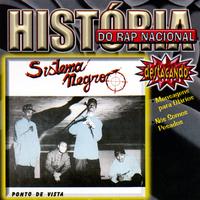 História do Rap Nacional, Ponto de Vista