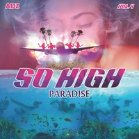 So High, Vol. 4: Paradise