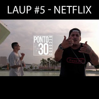 Laup #5 - Netflix
