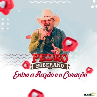Onerpm Entre A Razao E O Coracao By Pedro Soberano Music