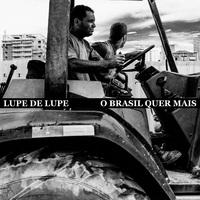O Brasil Quer Mais