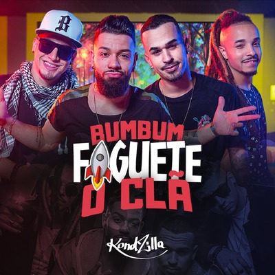 Bumbum Foguete by O Clã   Music Distribution to iTunes and Beyond   ONErpm 930563764519