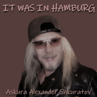 It Was in Hamburg