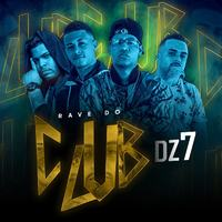 Rave do Club Dz7