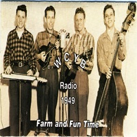 Wcyb Radio 1949: Farm and Fun Time, Vol. I