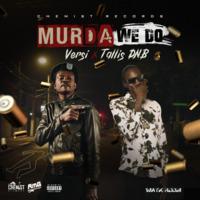 Murda We Do