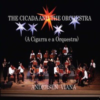 The Ciccada and the Orchestra