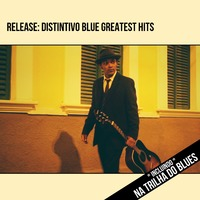 Release: Distintivo Blue Greatest Hits