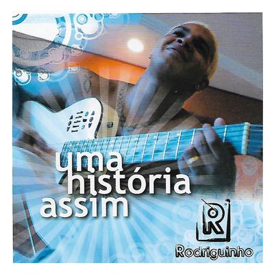 DVD UMA ASSIM DO RODRIGUINHO BAIXAR HISTORIA O 2