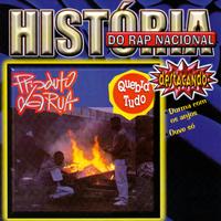 História do Rap Nacional, Quebra Tudo